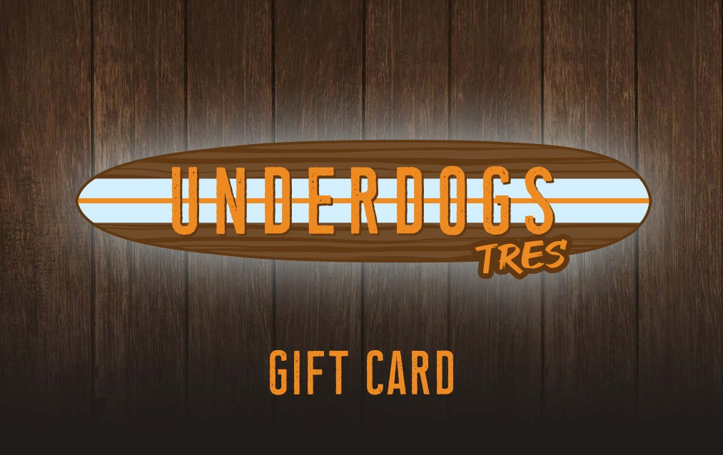 Underdogs Tres Gift Card